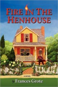 FireinHenhouse
