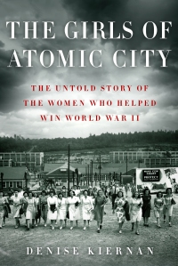 "19book ""The Girls of Atomic City"" by Denise Kiernan."