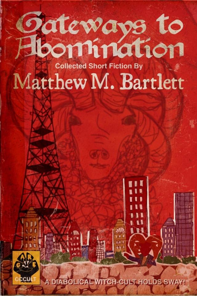 Bartlett Interview - Gateways to Abomination
