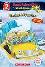 magicschoolbusridesagain_glacieradventure